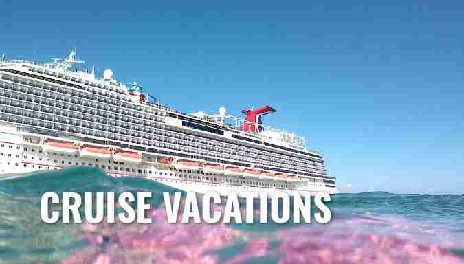 Vacation Planning - Cruise Vacations